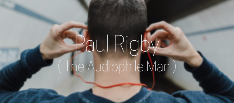 Paul Rigby - ATC Audio Product Review